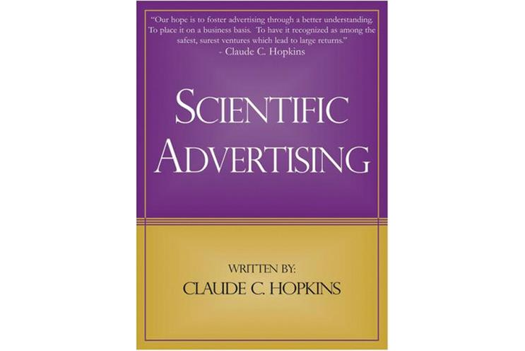 Scientific Advertising Is As Relevant Today As It Ever Was | 3RockAR